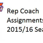 Rep Coach Assignments for 2015-2016 Season